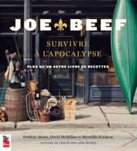 Joe Beef : Survivre à l'apocalypse