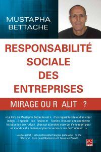 Responsabilité sociale des entreprises, mirage ou réalité?