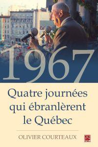 1967 : Quatre journées qui ...