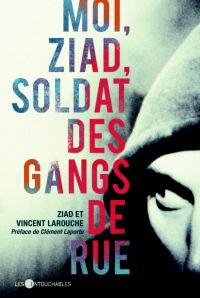 Moi, Ziad, soldat des gangs...