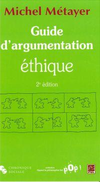 Guide d'argumentation éthique 2e édition
