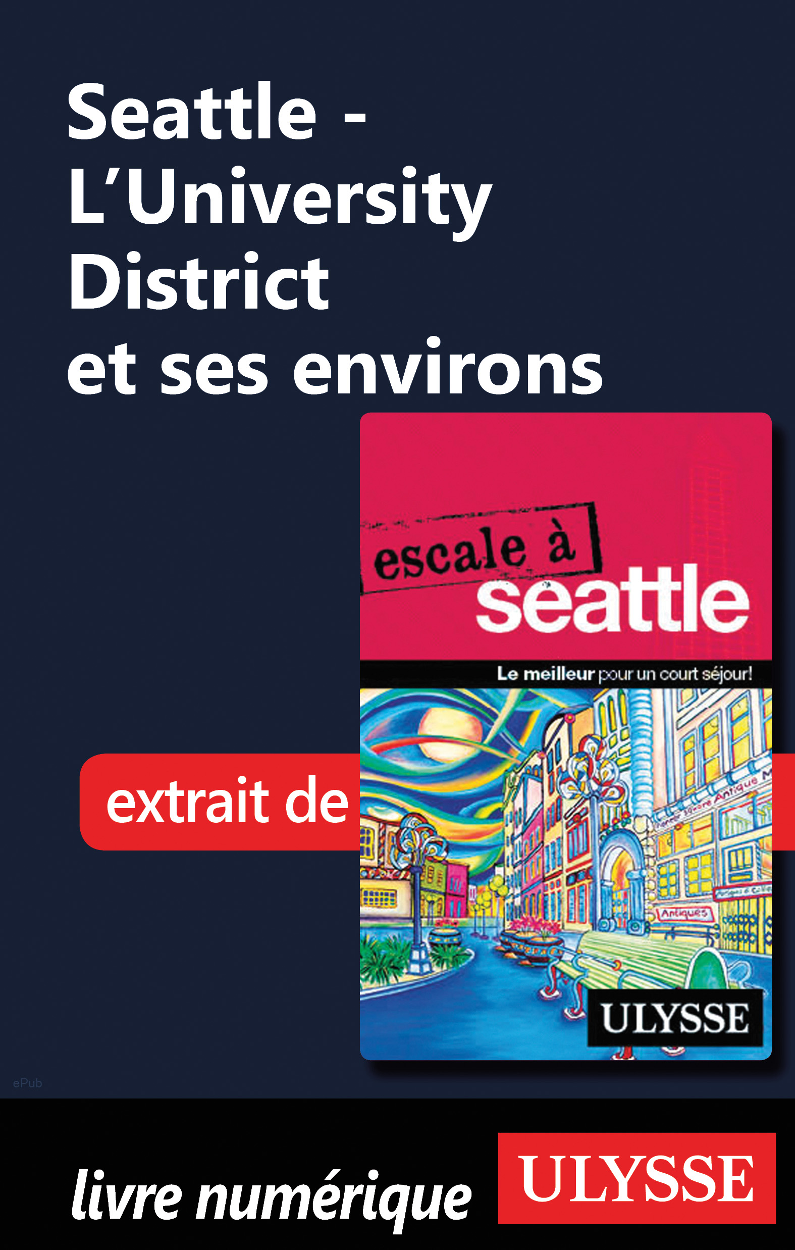 Seattle - L'University District et ses environs