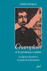 Champlain et les fondateurs oubliés