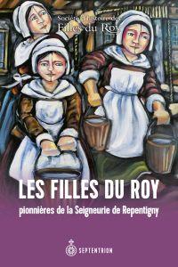 Les Filles du Roy pionnière...