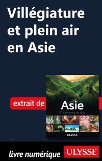 Villégiature et plein air en Asie