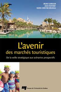L'avenir des marchés touristiques