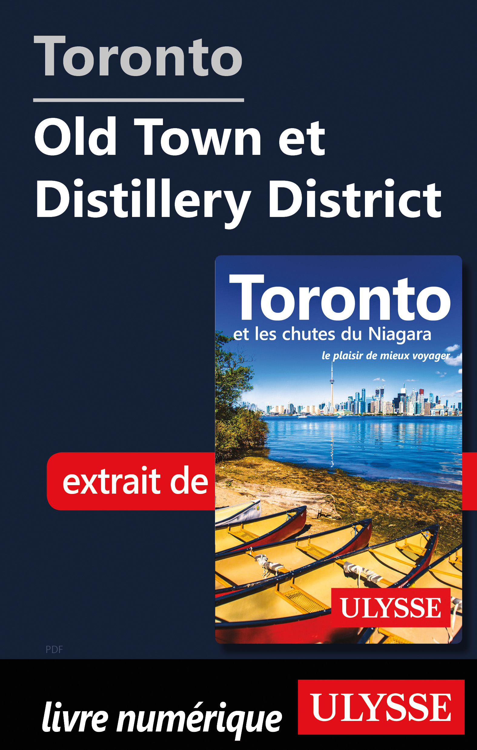 Toronto - Old Town et Distillery District