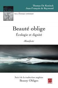 Beauté oblige. Écologie et dignité. Manifeste