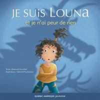 Louna 01 - Je suis Louna et je n'ai peur de rien
