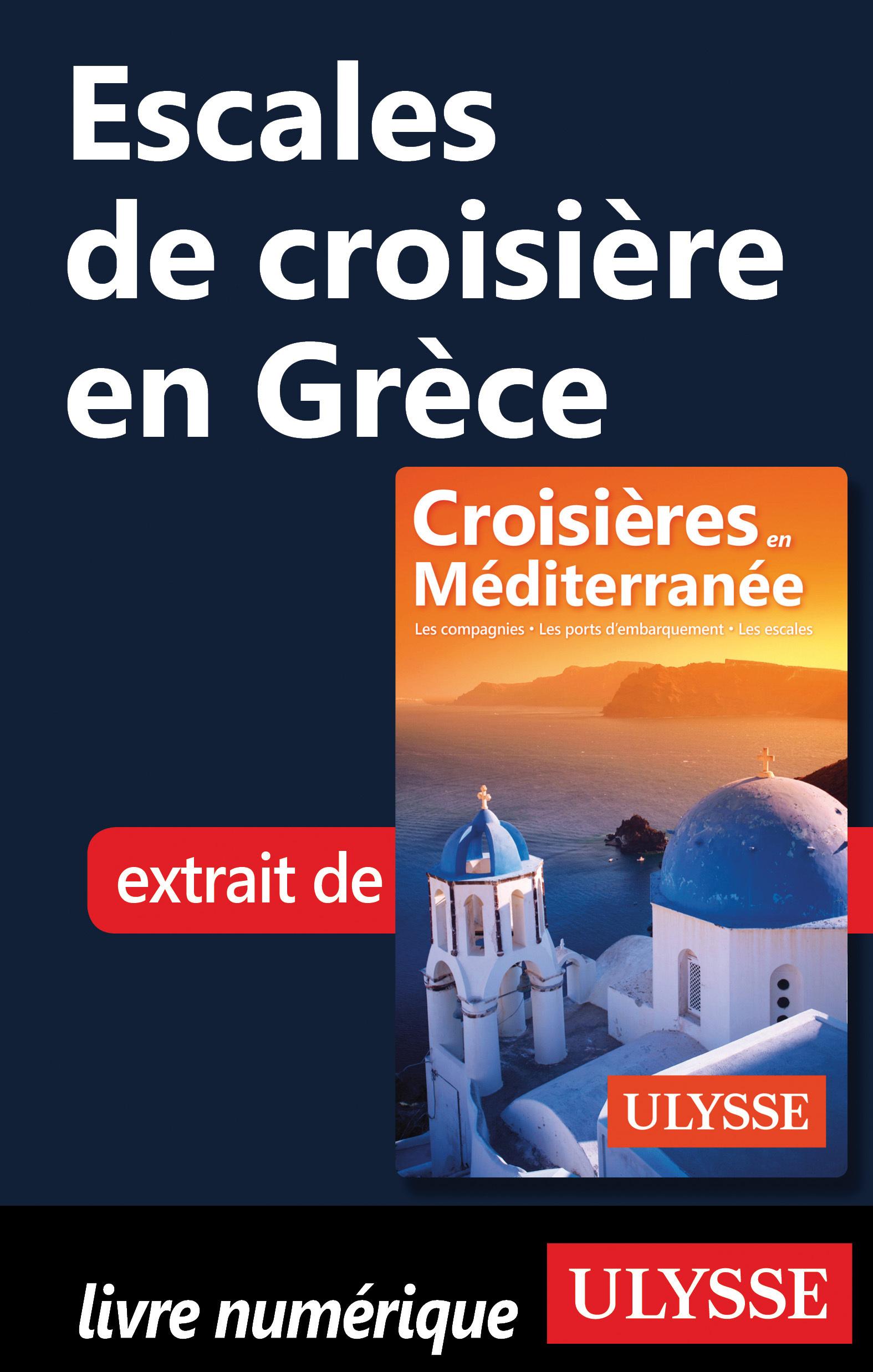 Escales de croisière en Grèce