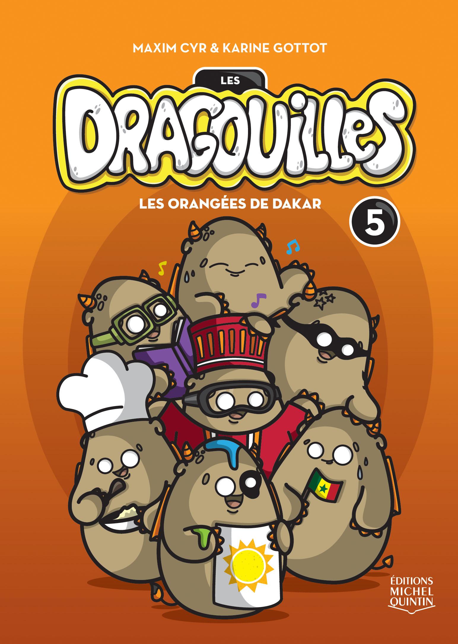 Les dragouilles 5 - Les orangées de Dakar