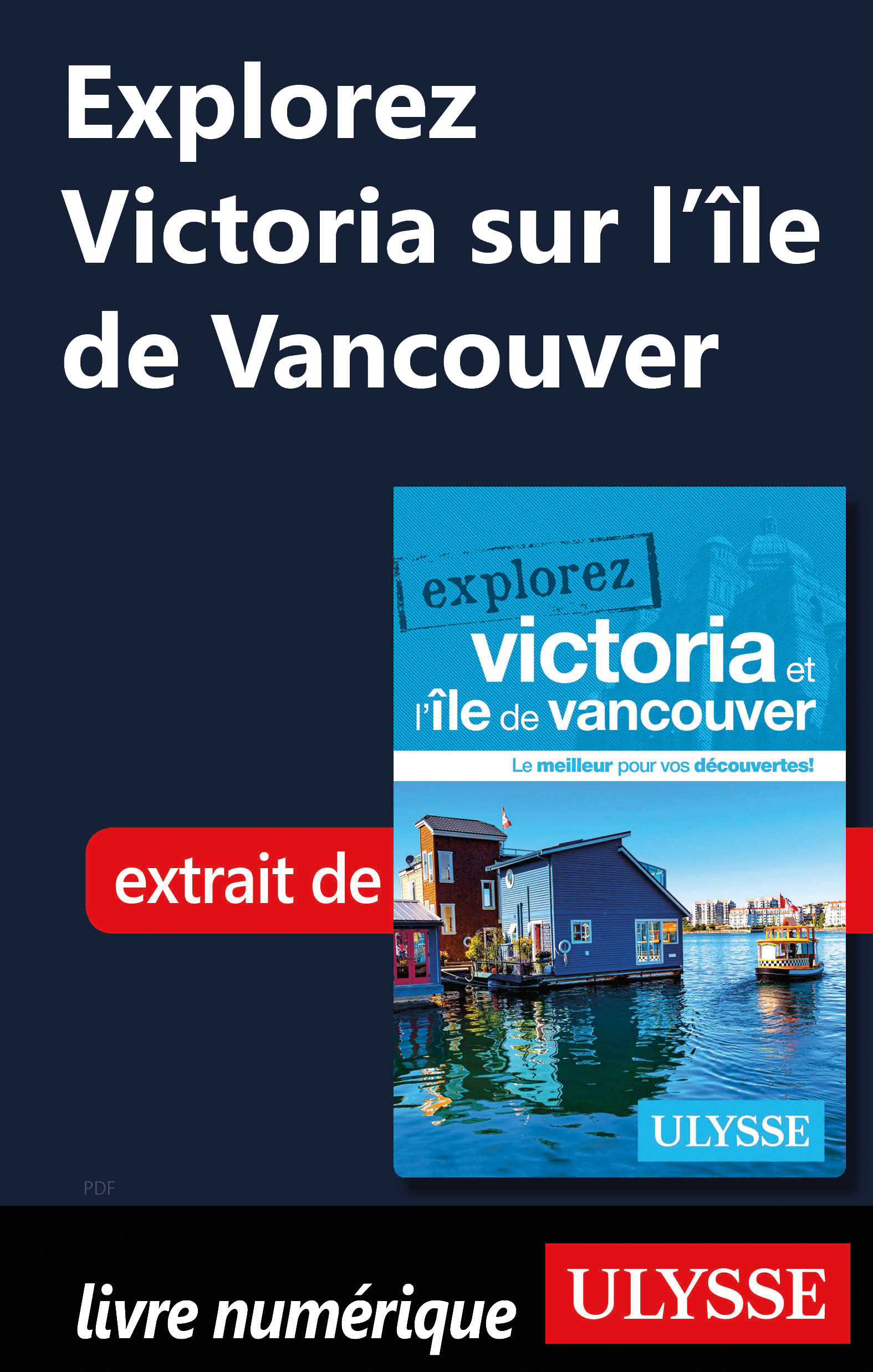 Explorez Victoria sur l'île...