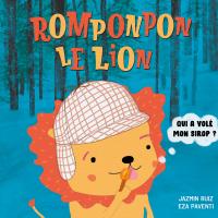 Image de couverture (Romponpon le lion: Qui a volé mon sirop?)