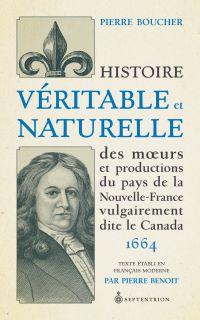 Image de couverture (Histoire véritable et naturelle des moeurs et productions du pays de la Nouvelle-France vulgairement dite le Canada)