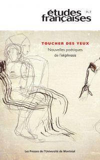 Études françaises. Vol. 51 No. 2,  2015