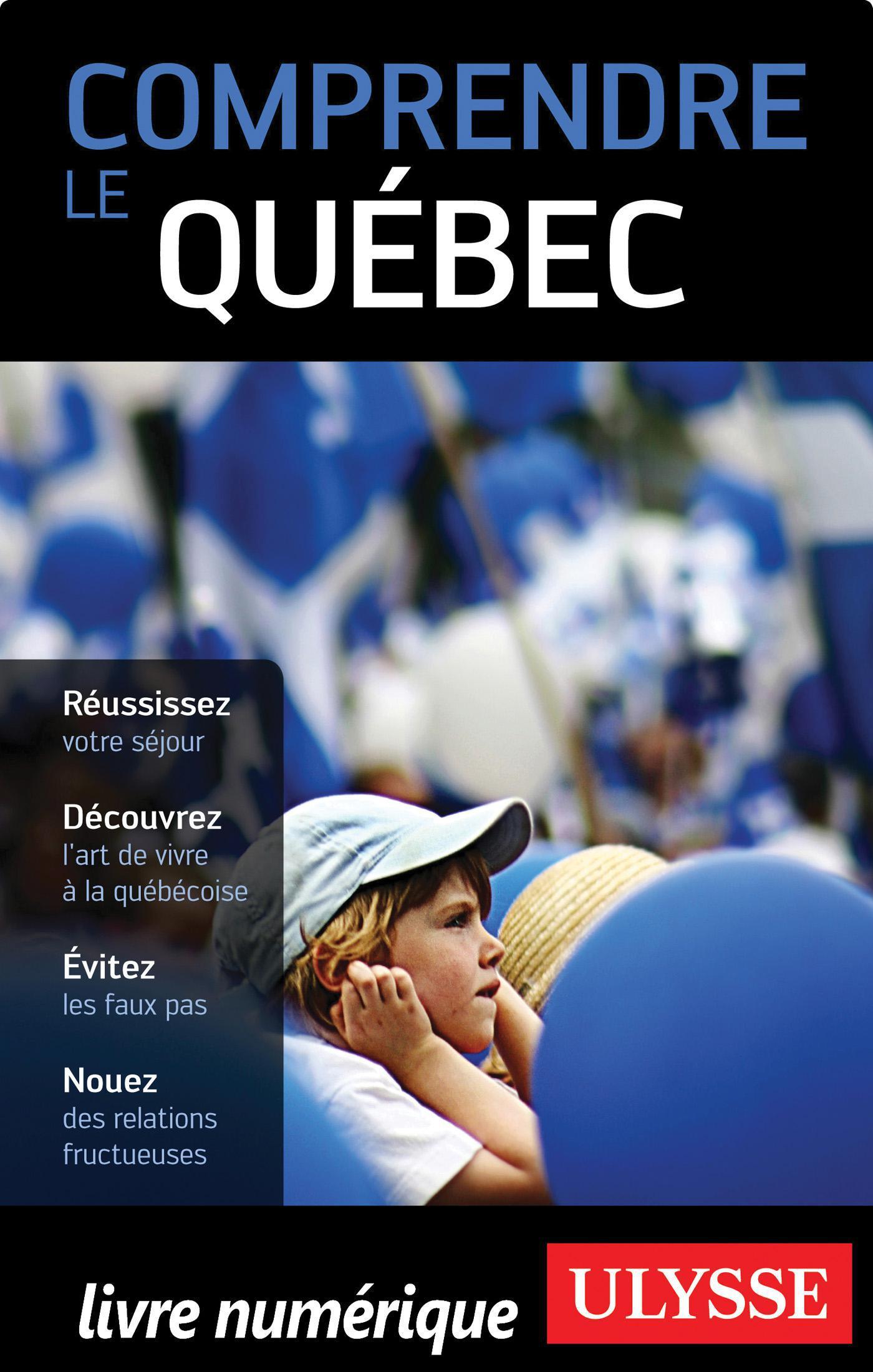 Comprendre le Québec