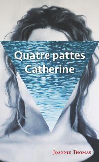 Quatre pattes Catherine