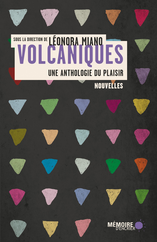 Volcaniques: Une anthologie du plaisir