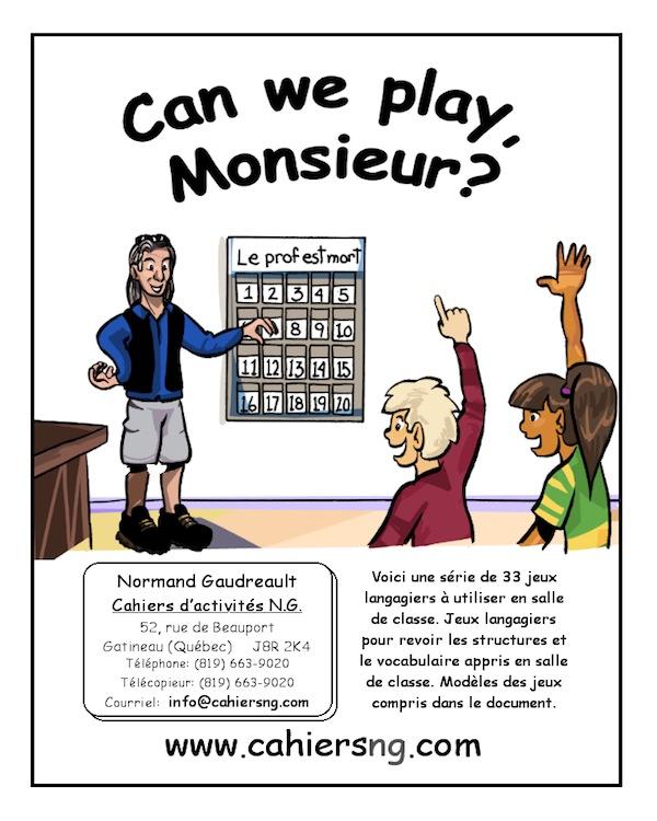 Can we play, Monsieur?