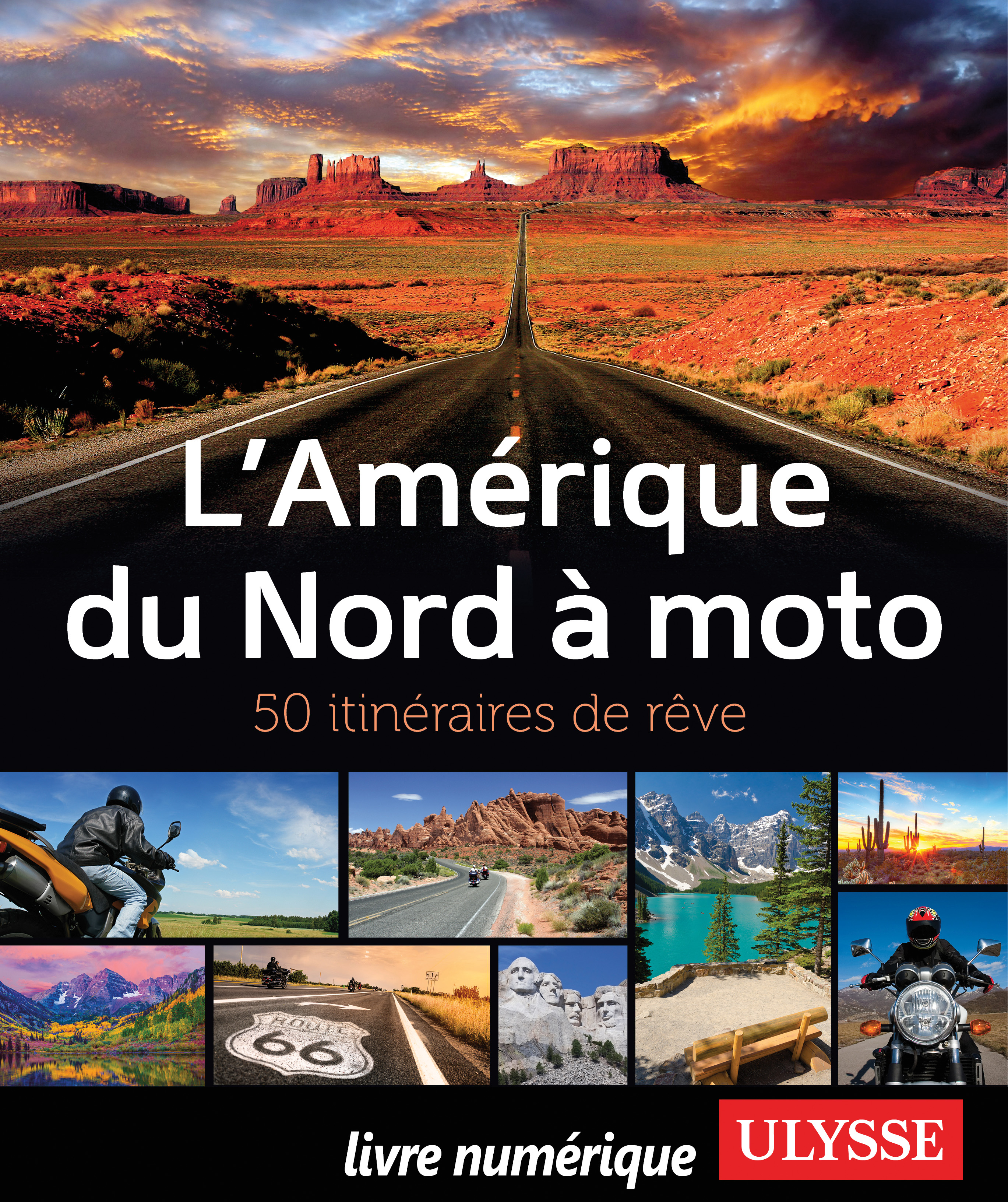 L'Amérique du Nord à moto -...