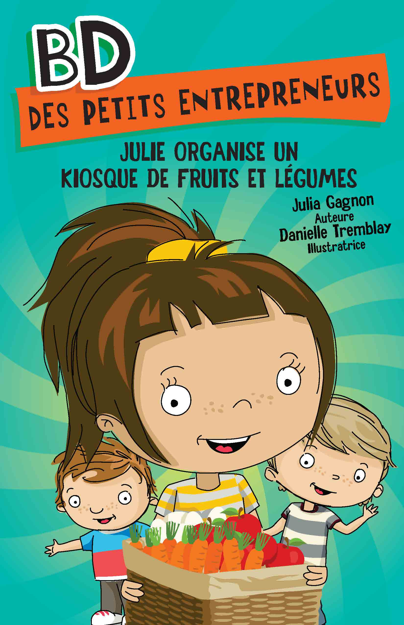 Julie organise un kiosque de fruits et légumes
