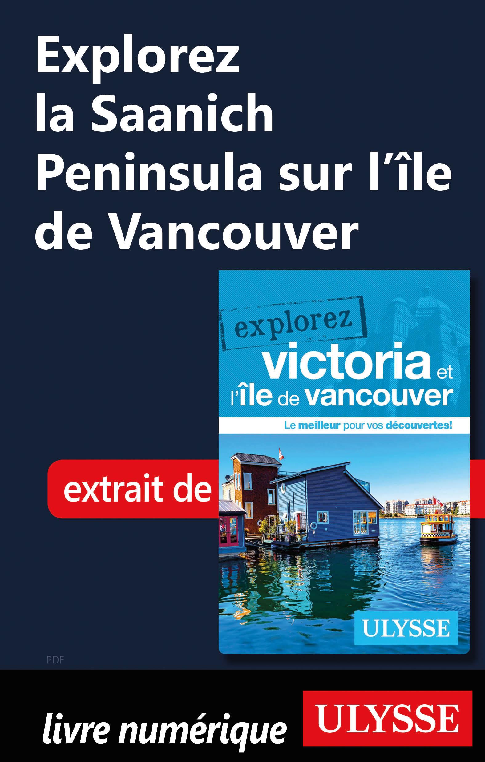 Explorez la Saanich Peninsula sur l'île de Vancouver