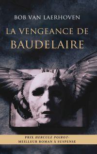 La vengeance de Baudelaire