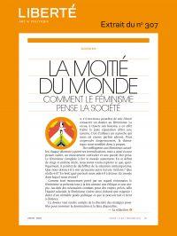 Revue Liberté 307 - Dossier...