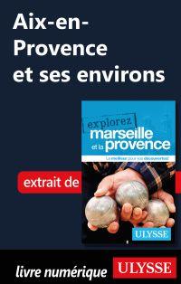 Aix-en-Provence et ses envi...