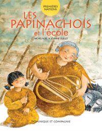 Les Papinachois et l'école
