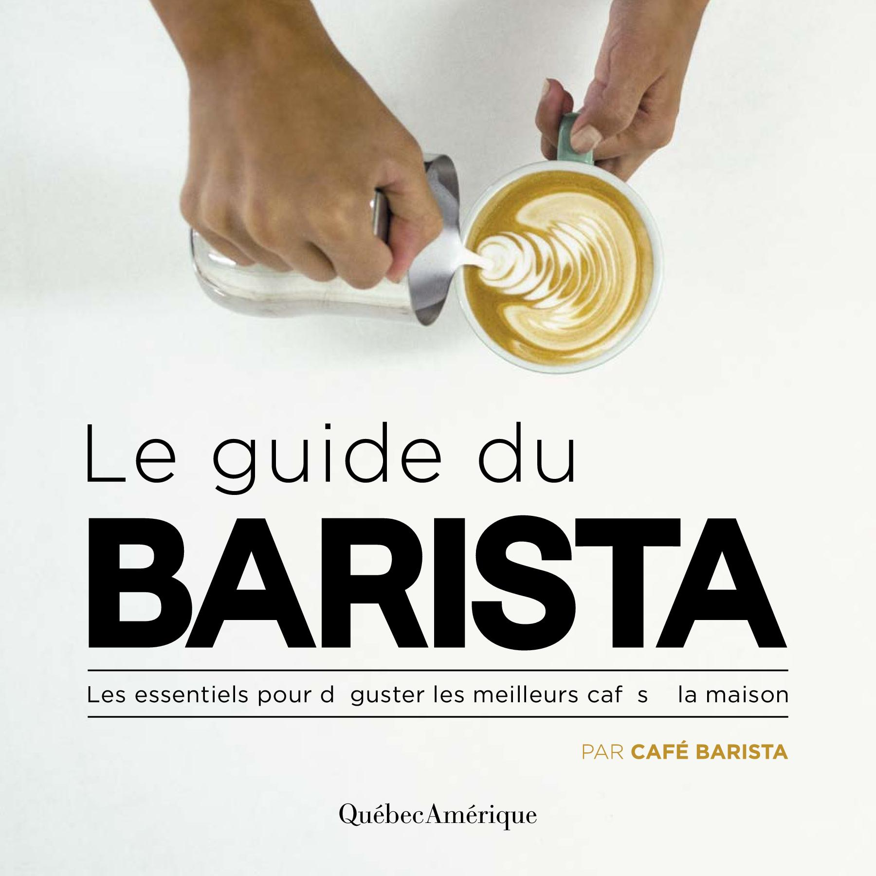 Le Guide du Barista