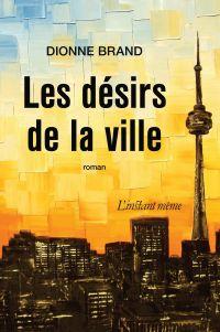 Les désirs de la ville