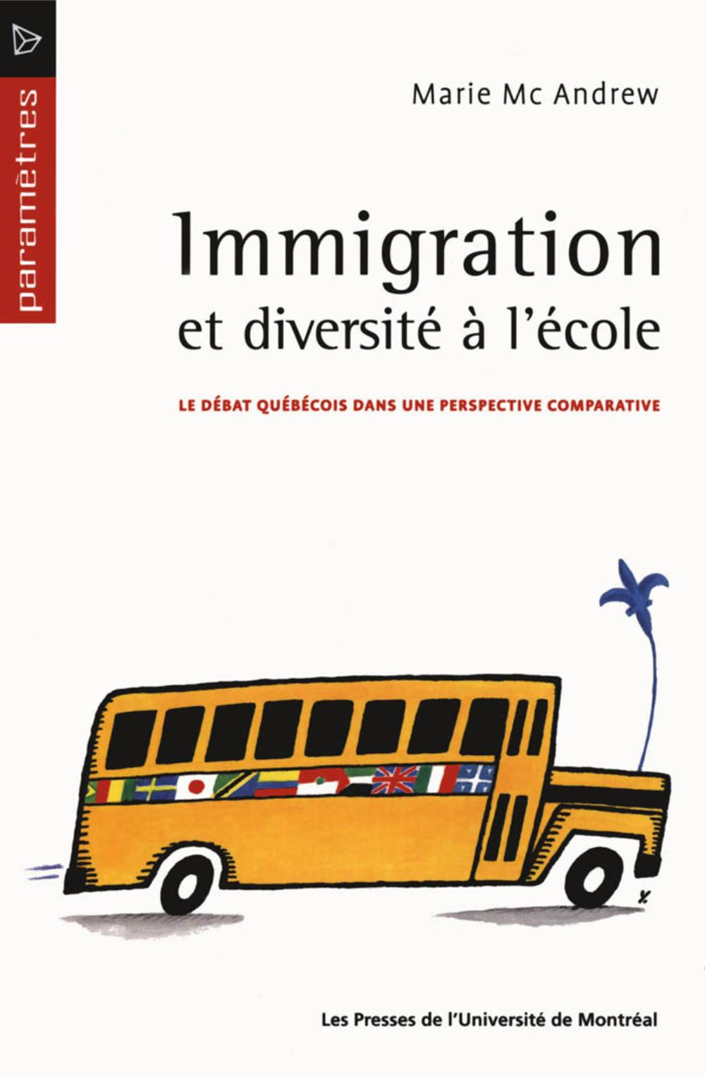 Immigration et diversité à l'école. Le débat québécois dans une perspective comparative