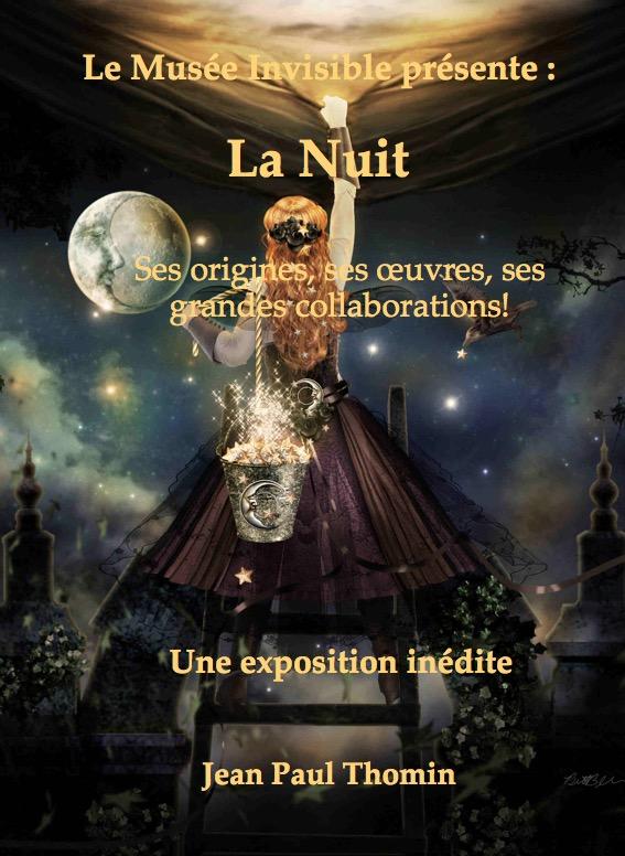 Le Musée invisible présente:  la Nuit