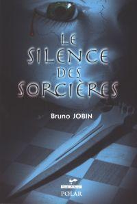 Silence des sorcières Le