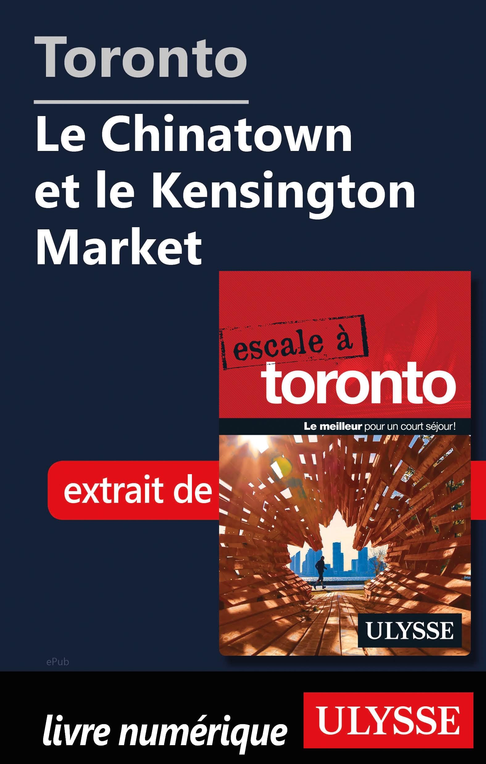 Toronto - Le Chinatown et l...