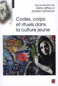 Codes, corps et rituels dans la culture jeune