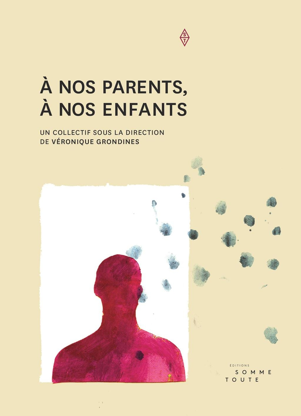 À nos parents, à nos enfants