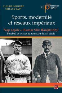 Sports, modernité et réseau...