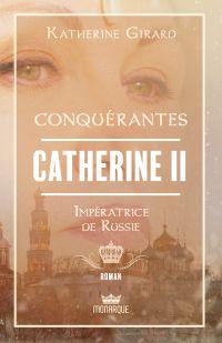 Catherine II - Impératrice ...