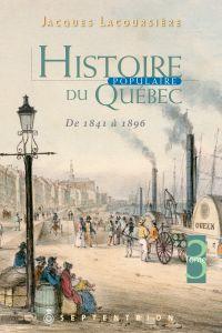Histoire populaire du Québec, tome 3