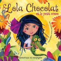 Lola Chocolat et le petit c...