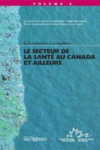 Le secteur de la santé au Canada et ailleurs