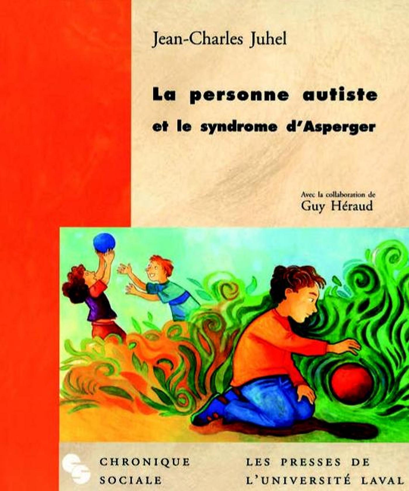 La personne autiste et le syndrôme asperger
