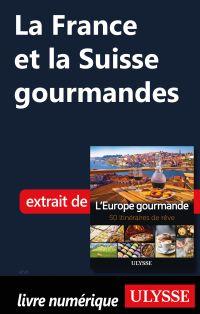 La France et la Suisse gour...