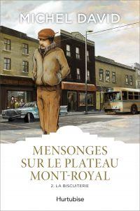 Mensonges sur le Plateau Mont-Royal T2