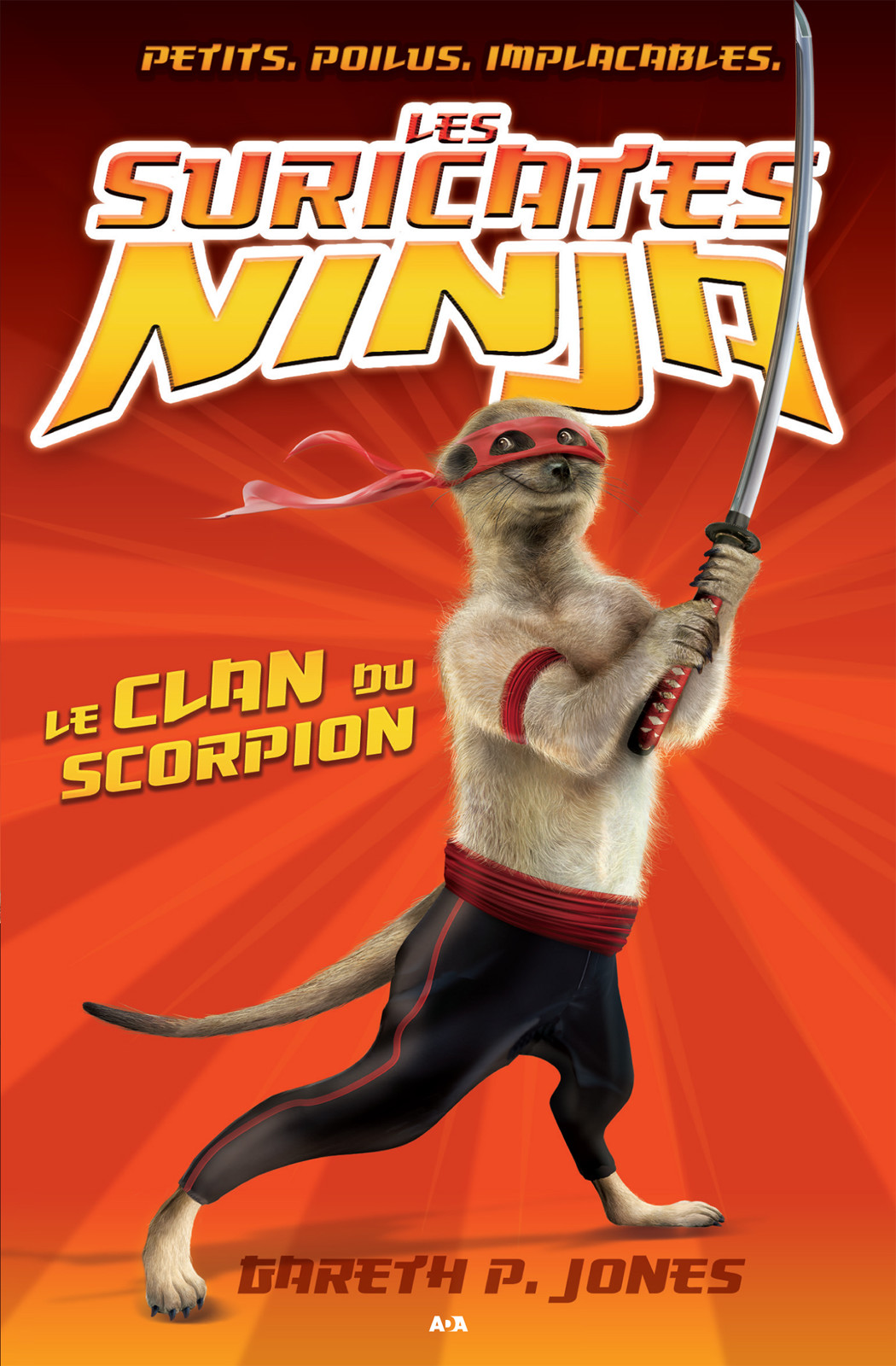 Les suricates ninja, Le clan du scorpion