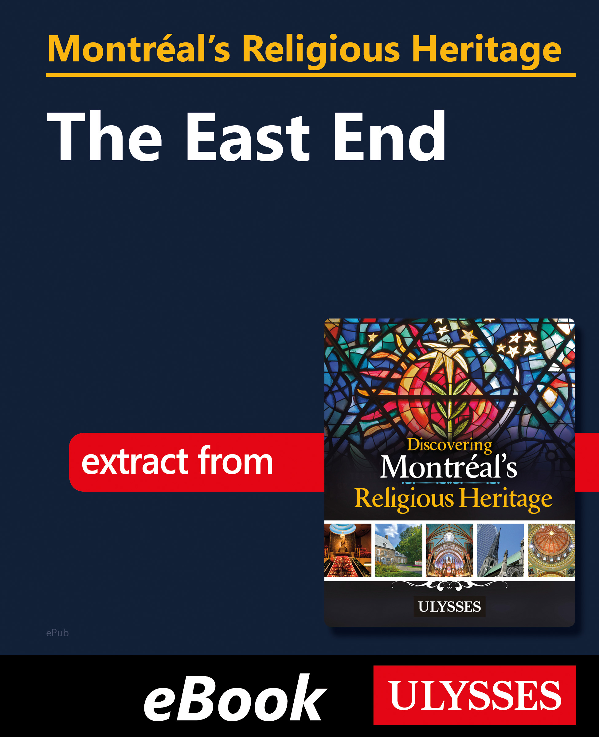 Montréal's Religious Heritage: The East End