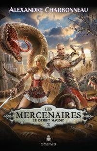 Les mercenaires - Le désert...
