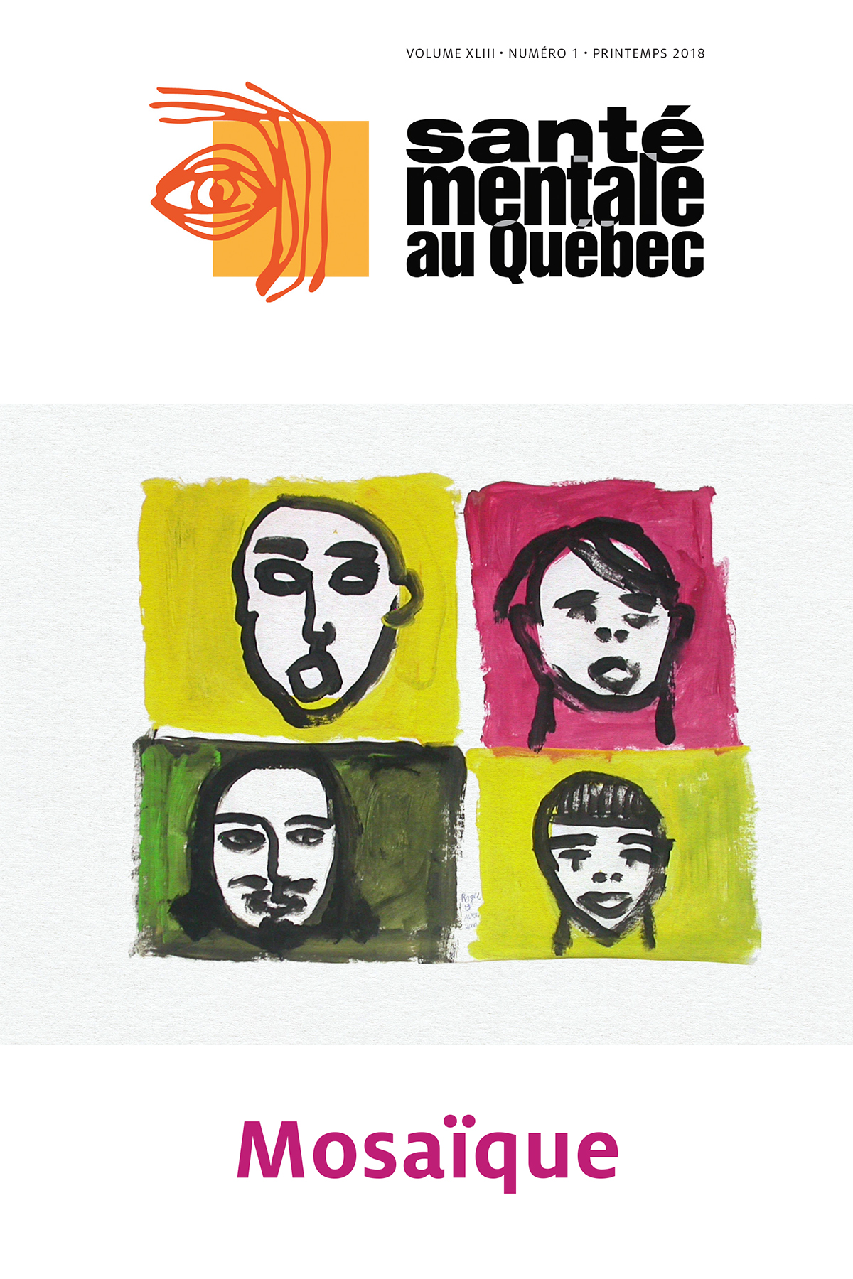 Santé mentale au Québec. Vol. 43 No. 1, Printemps 2018